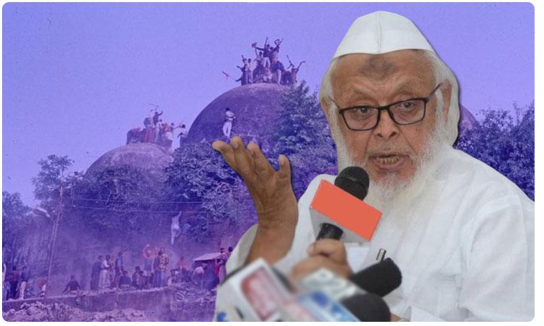 facts and evidence not faith and belief says top muslim cleric on ayodhya case, అయోధ్య కేసు.. ముస్లిం మత గురువు ధీమా
