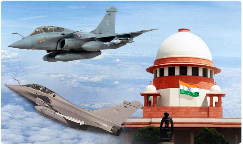 Supreme Court verdict on Rafael, బ్రేకింగ్: రాఫెల్ డీల్పై కేంద్రానికి ఊరట