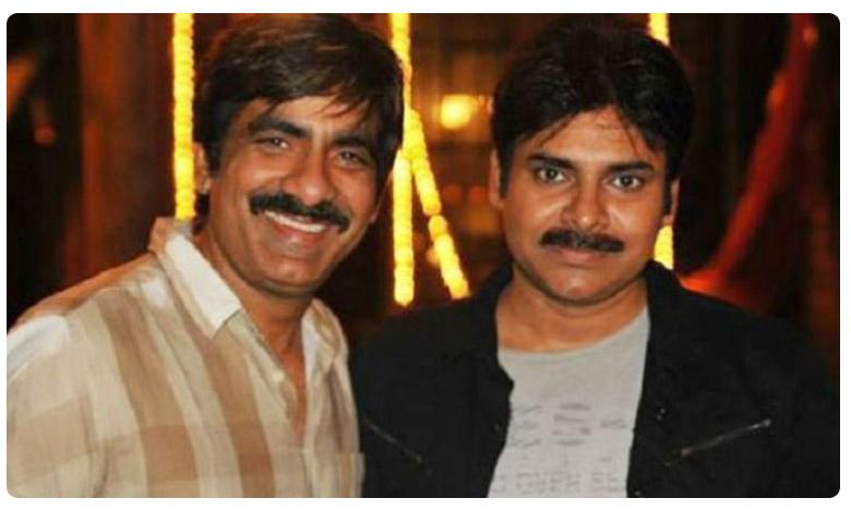 Another Crazy multistarrer in Tollywood, పవన్-రవితేజ మల్టీస్టారర్.. స్క్రిప్ట్ రెడీ చేసిన దర్శకుడు..!