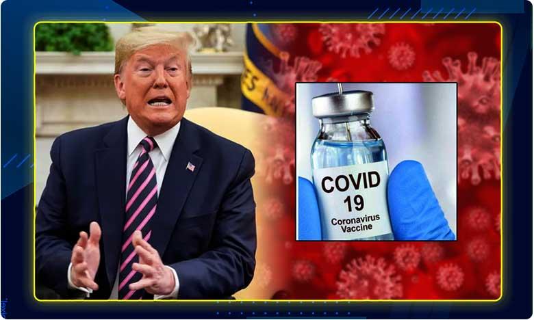 no need of vaccine for corona says trump, వ్యాక్సిన్ లేకుండానే కరోనా ఖతం.. ట్రంప్ కొత్త భాష్యం
